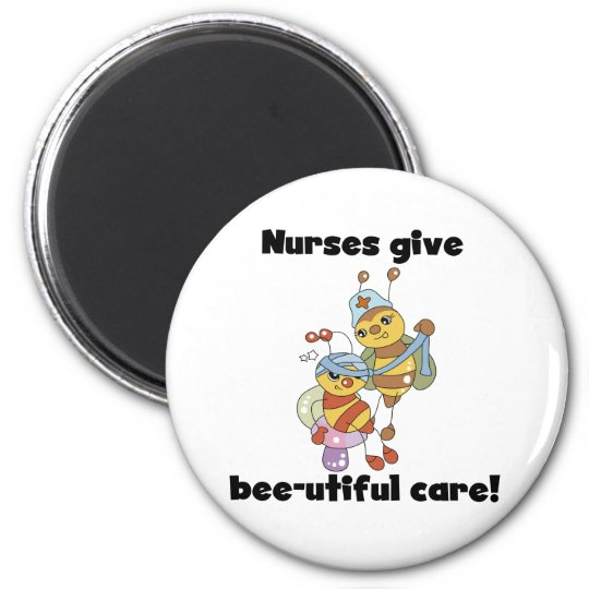 Nurses Give Bee-utiful Care 6 Cm Round Magnet