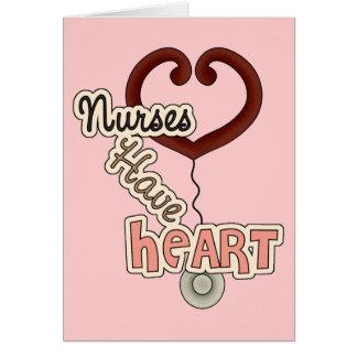 Nurses Have Heart Greeting Card