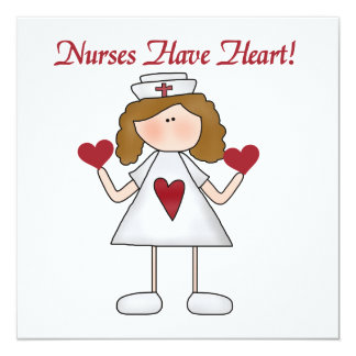 Nurses Have Heart T-shirts and Gifts 13 Cm X 13 Cm Square Invitation Card