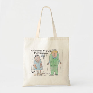 Nurses Have Patience Budget Tote Bag