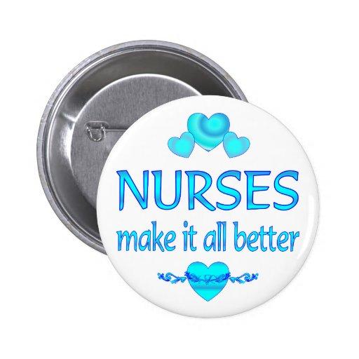 Nurses Make it Better 6 Cm Round Badge