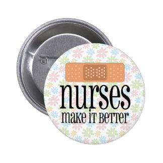Nurses Make it Better, Bandage 6 Cm Round Badge