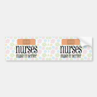 Nurses Make it Better, Bandage Car Bumper Sticker
