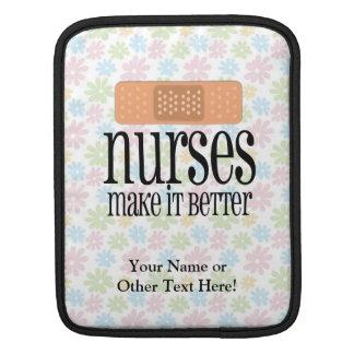 Nurses Make it Better, Bandage Sleeves For iPads