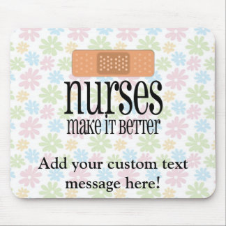 Nurses Make it Better, Bandage Mouse Pad