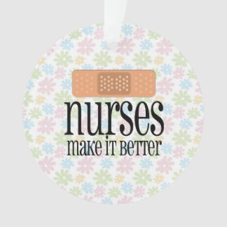 Nurses Make it Better, Cute Nurse Bandage