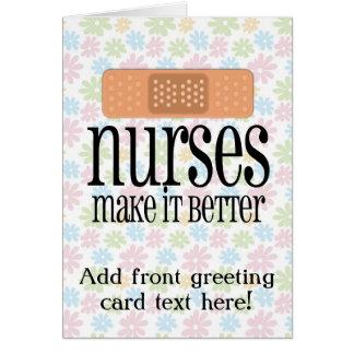Nurses Make it Better, Cute Nurse Bandage Greeting Card