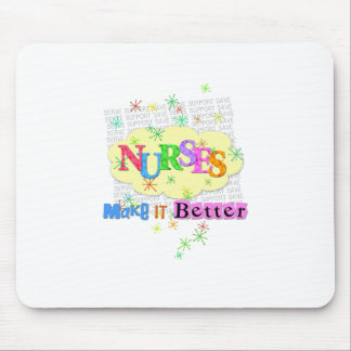 nurses make it better mouse pad