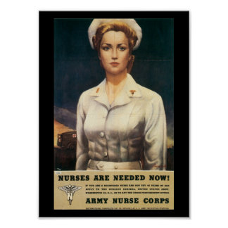 Nurses Needed World War II Poster