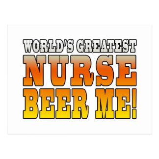 Nurses Parties : Worlds Greatest Nurse Beer Me Postcard