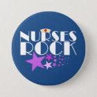 Nurses Rock 7.5 Cm Round Badge