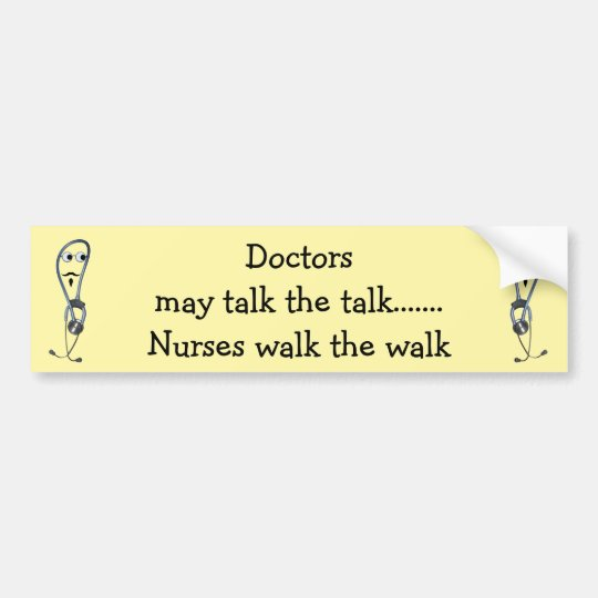 Nurses Walk Bumper Sticker