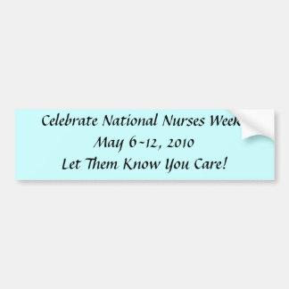 Nurses Week Bumper Sticker