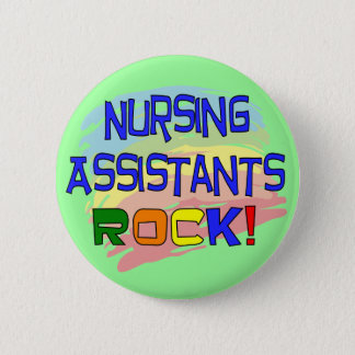 Nursing Assistants ROCK 6 Cm Round Badge