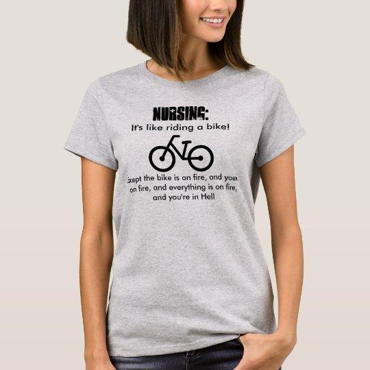 Nursing, it's like riding a bike! Into Hell.