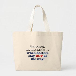 Nursing - Let me do my job Jumbo Tote Bag