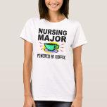 Nursing Major Powered By Coffee T-Shirt