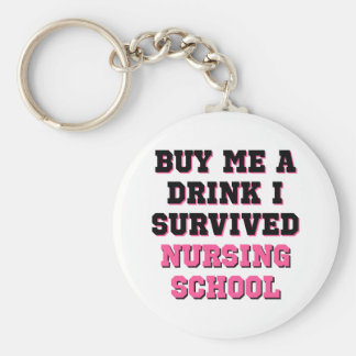 Nursing School Buy Me A Drink Basic Round Button Key Ring