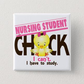 Nursing Student Chick 1 15 Cm Square Badge