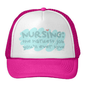Nursing - the Hardest Job Trucker Hats