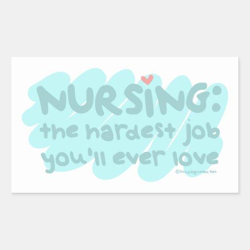 Nursing - the Hardest Job Sticker