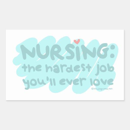 Nursing - the Hardest Job Rectangle Stickers