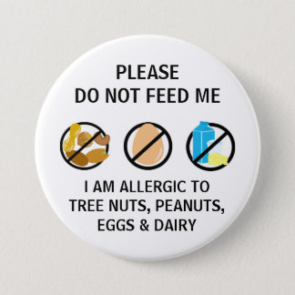 Nut Egg Dairy Allergy Do Not Feed Kids 7.5 Cm Round Badge