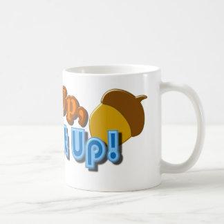 Nut Up or Shut Up Design Basic White Mug