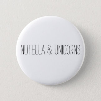 Nutella & Unicorns 6 Cm Round Badge