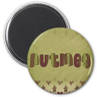 Nutmeg Magnet