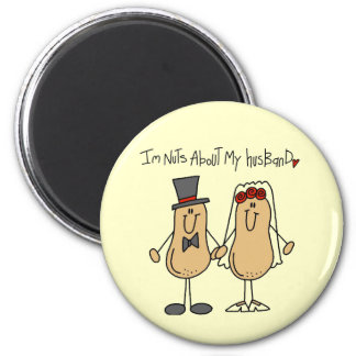Nuts About My Husband T-shirts and Gifts Magnet