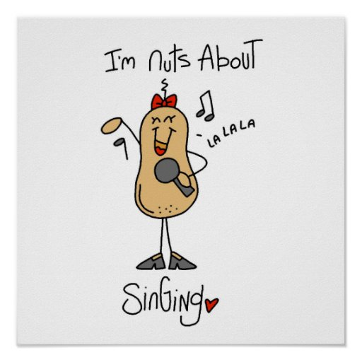 Nuts About Singing T-shirts and Gifts Poster