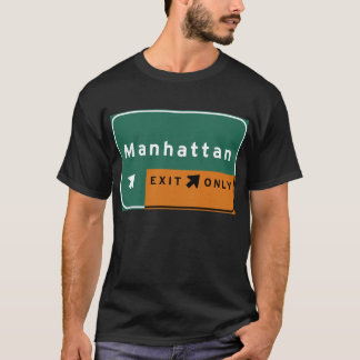 NYC Manhattan Exit Interstate Highway Freeway Road T-Shirt