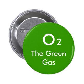 O 2 The Green Gas - Customized Pinback Button
