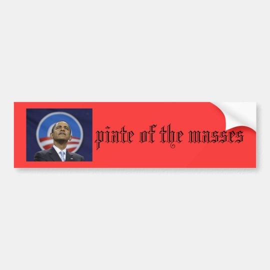 o(bama)piate of the masses bumper sticker