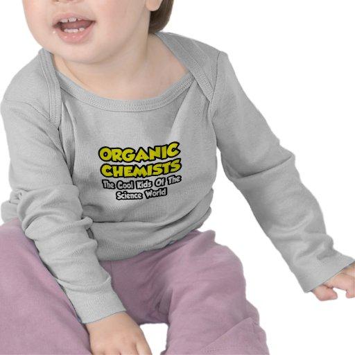 O-Chemists...Cool Kids of Science World Tshirt