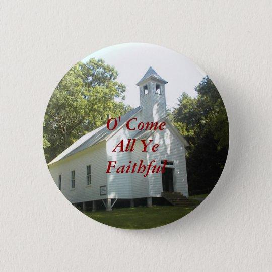 O' Come All Ye Faithful 6 Cm Round Badge