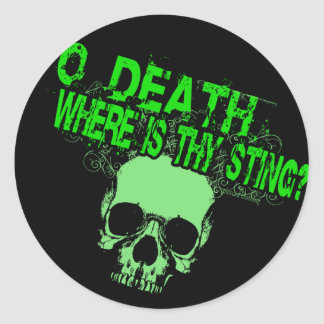 O Death Where Is Thy Sting Round Stickers