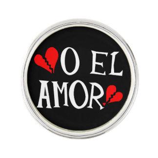 O El Amor Lapel Pin