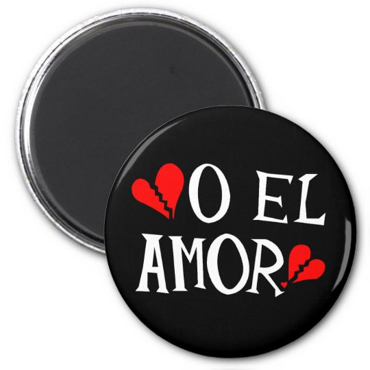 O El Amor Magnet