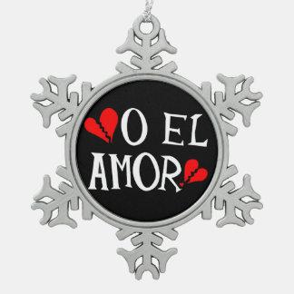 O El Amor Pewter Snowflake Ornament