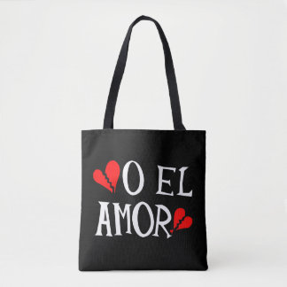 O El Amor Tote Bag