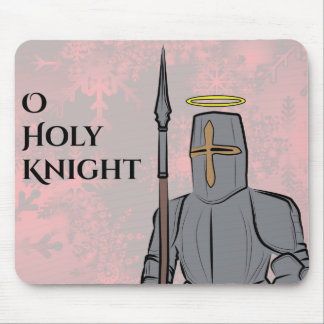 O Holy Knight Mouse Pad