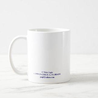 O' Holy Light Basic White Mug