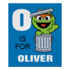 O is for Oscar the Grouch | Add Your Name Poster