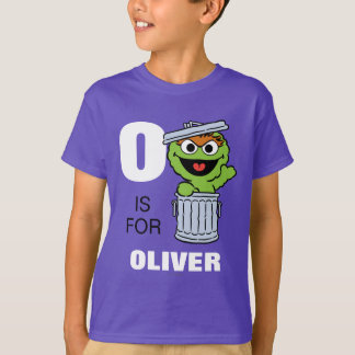 O is for Oscar the Grouch T-shirts