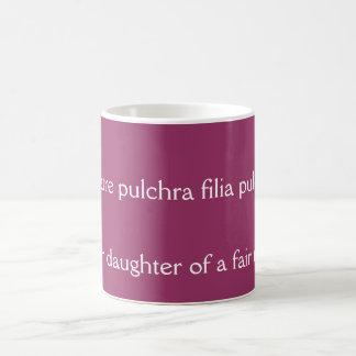 O matre pulchra filia pulchrior coffee mug