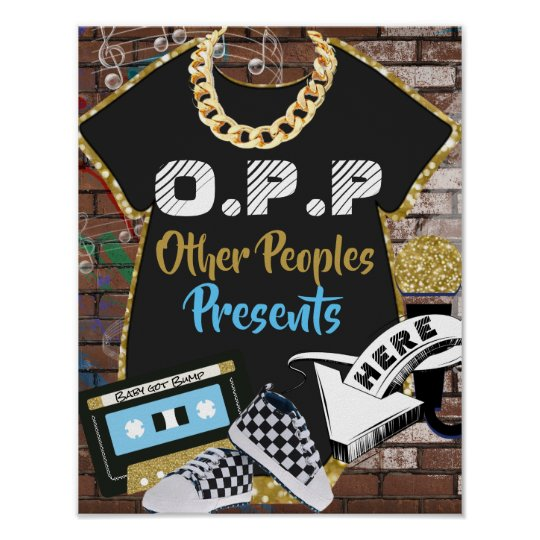 O.P.P Hip Hop Baby Shower Gifts Table Sign