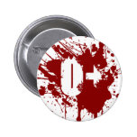 O Positive Blood Type Donation Vampire Zombie Buttons