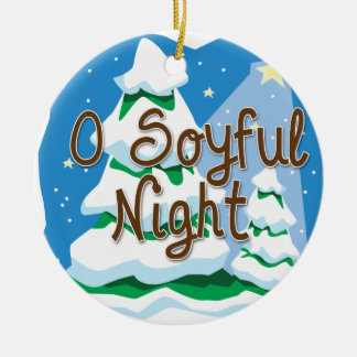 O Soyful Night Christmas Ornament